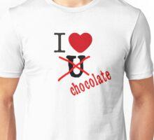 I love u no chocolate Unisex T-Shirt