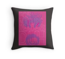 Sex Criminals For Mature Readers Duh  Throw Pillow
