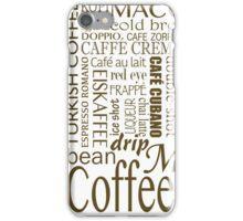 Coffee - All the Coffee iPhone Case/Skin