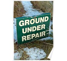 ground under repair sign on snow covered links golf course Poster