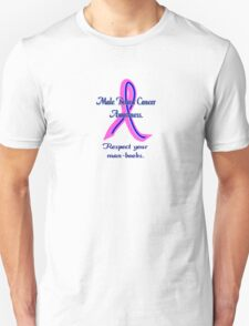 Male Breast Cancer Awareness. T-Shirt