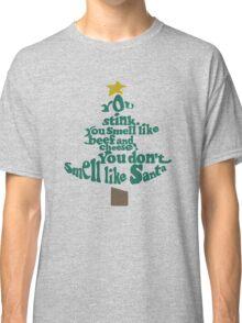 You don't smell like Santa Classic T-Shirt