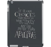 It is our choices iPad Case/Skin