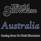 World Showcase Coming Soon Australia by AngrySaint