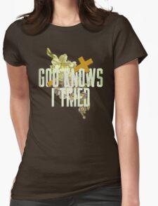 God Knows I Tried T-Shirt