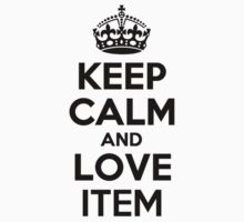 Keep Calm and Love ITEM Kids Clothes