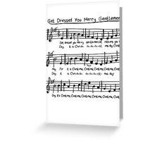Get Dressed You Merry Gentlemen! Greeting Card