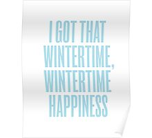 Wintertime Happiness Poster