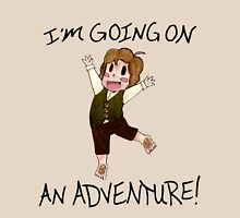 "The Hobbit: ""I'm Going on An ADVENTURE!"" Unisex T-Shirt"