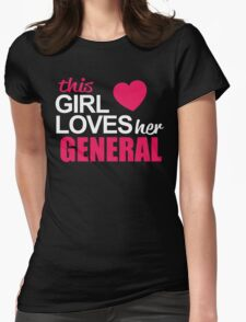This Girl Loves Her GENERAL T-Shirt