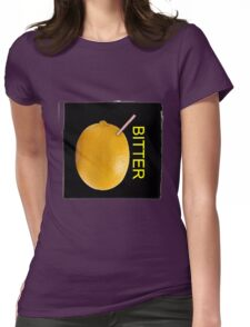 Bitter Womens Fitted T-Shirt