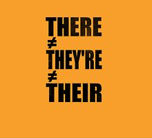 There/Their/They're Unisex T-Shirt