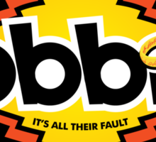 It's all their fault Sticker