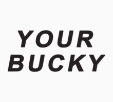 Your Bucky by kitnolan