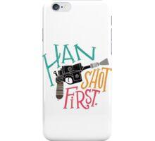Star Wars - Han Shot First iPhone Case/Skin