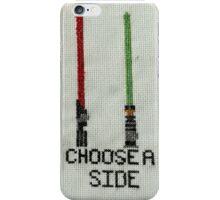 Choose a side. iPhone Case/Skin