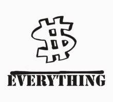 Money Over Everything by mkgiorgio
