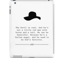 """American Horror Story: """"The Devil is real"""" iPad Case/Skin"""