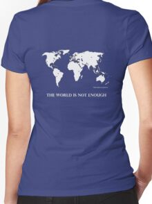 The World is Not Enough Women's Fitted V-Neck T-Shirt