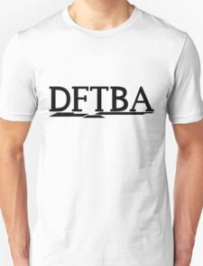 DFTBA (Black) T-Shirt