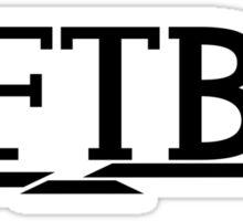 DFTBA (Black) Sticker