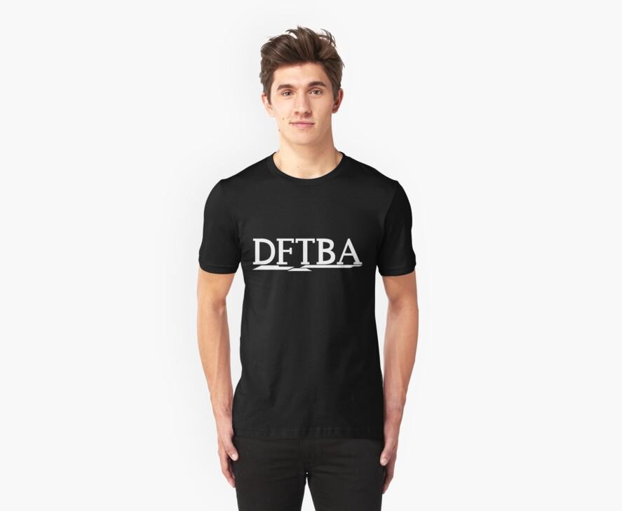 DFTBA (White) by Sean Middleton