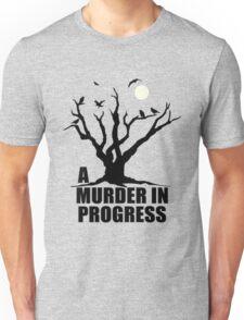 A Murder in Progress T-Shirt
