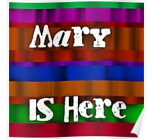 Mary is here Poster