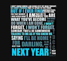 Next Year - Two Door Cinema Club T-Shirt