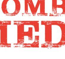 Smart Good Looking Combat Medic Sticker