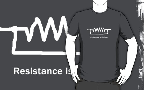 Resistance is Useless - T Shirt by BlueShift