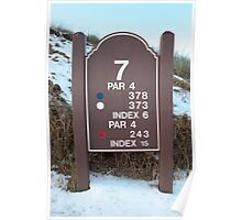 seventh tee sign on a snow covered links golf course Poster