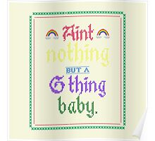 Ain't Nothing But A G Thing, Baby... Poster