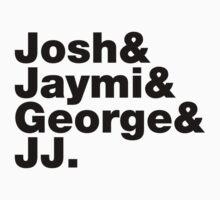 Josh & Jaymi & George & JJ (black writing) by Tom Clancy
