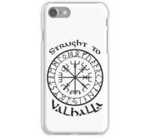 Straight to Valhalla, Vikings iPhone Case/Skin