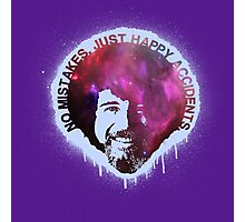 No Mistakes. Just Happy Accidents. Photographic Print
