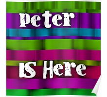 Peter is here Poster