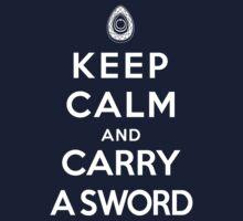 Keep Calm and Carry A Sword, Revolution by hopper1982