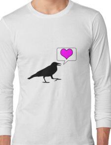 Caw, love! Long Sleeve T-Shirt