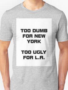 Dumb&Ugly T-Shirt