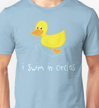I Swim In Circles Unisex T-Shirt