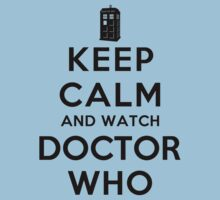 Keep Calm and Watch Doctor Who (Light Shirts) by oawan