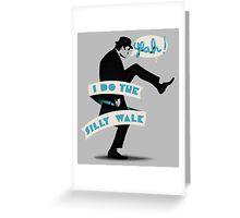 Silly walk Greeting Card