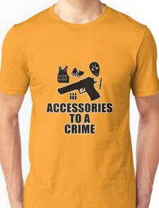 Accessories to a Crime T-Shirt