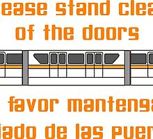Please Stand Clear of the Doors by Street99
