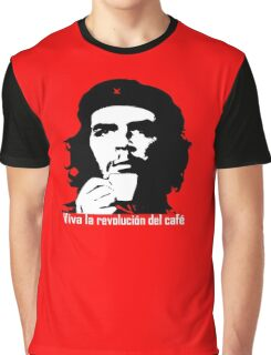 Viva la revolucion del cafe! Graphic T-Shirt