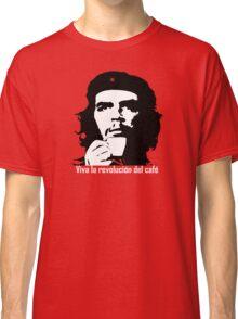 Viva la revolucion del cafe! Classic T-Shirt