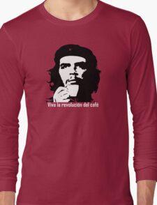 Viva la revolucion del cafe! Long Sleeve T-Shirt