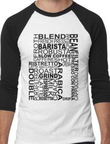 Black coffee...WORD!! Men's Baseball ¾ T-Shirt