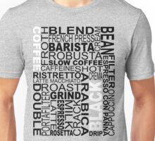 Black coffee...WORD!! Unisex T-Shirt